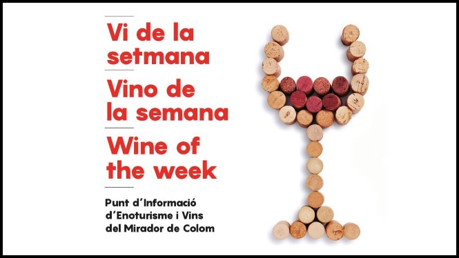Wine of the Week at Mirador de Colom