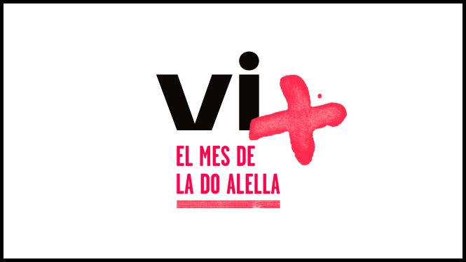 Vi+, the month of DO Alella