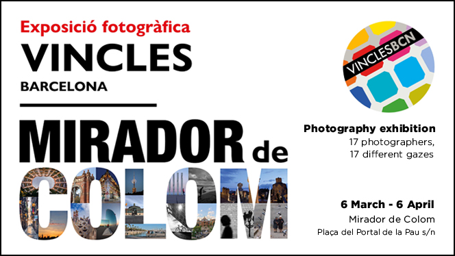 Photography exhibition «Vincles BCN» at the Mirador de Colom